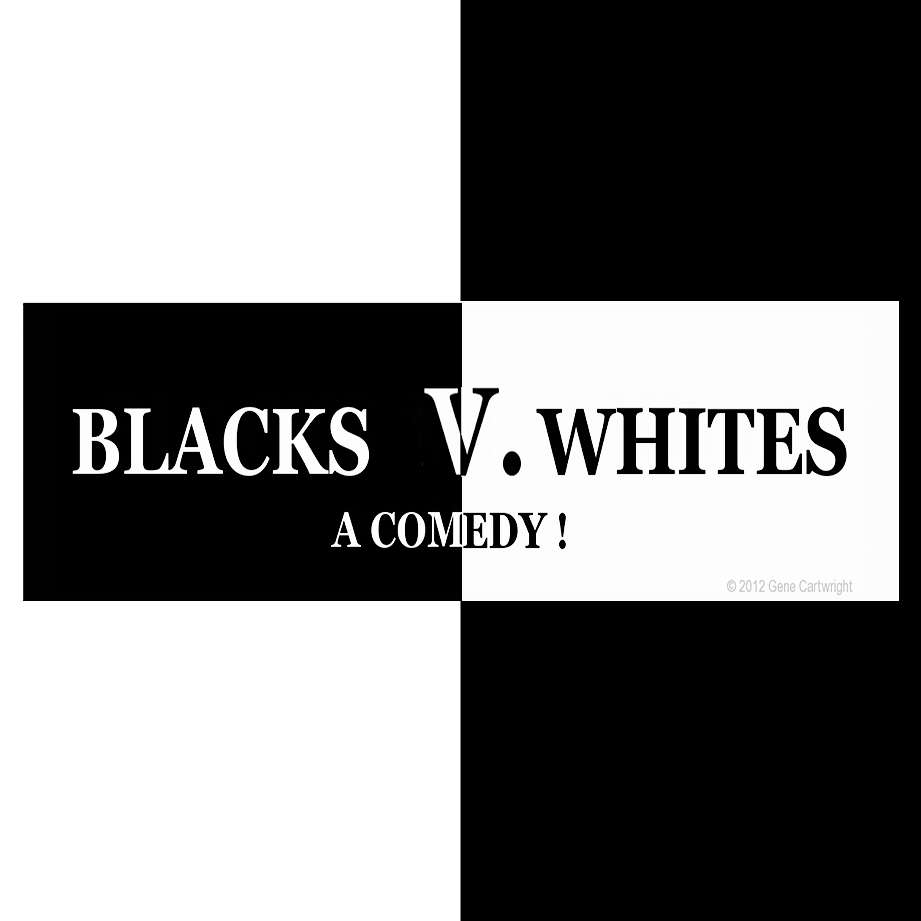 Blacks Vs Whites